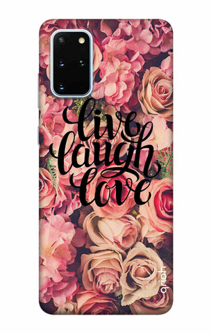 Floral Live, Laugh, Love Samsung Galaxy S20 Plus Cases & Covers Online