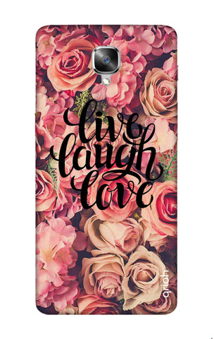 Floral Live, Laugh, Love OnePlus 3 Cases & Covers Online