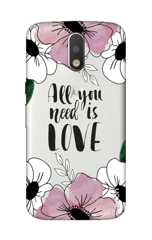 All You Need is Love Motorola Moto G4 Cases & Covers Online