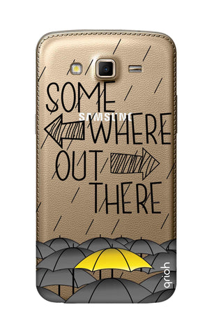 Somewhere Out There Samsung Grand 2 Cases & Covers Online