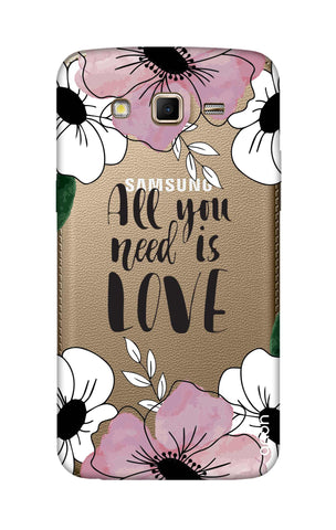 All You Need is Love Samsung Grand 2 Cases & Covers Online