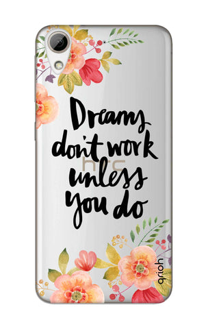 Make Your Dreams Work HTC 626 Cases & Covers Online