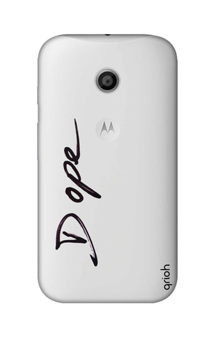 Dope Paint Black Motorola Moto E Cases & Covers Online