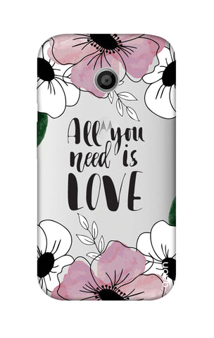 All You Need is Love Motorola Moto E Cases & Covers Online