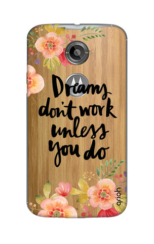 Make Your Dreams Work Motorola Moto X2 Cases & Covers Online