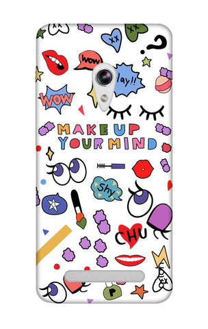 Makeup Your Mind Asus Zenfone 5 Cases & Covers Online