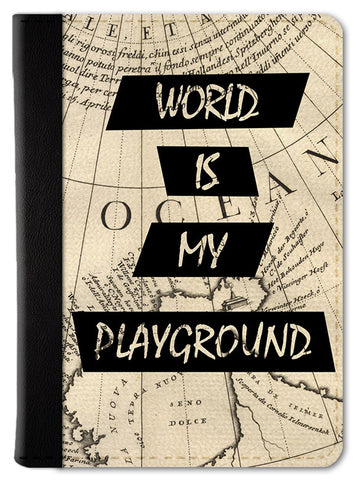 World Is My Playground Passport Wallet