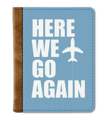 Here we go Again Passport Cover