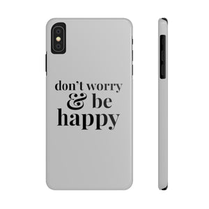Don't Worry & Be Happy Slim Phone Case - West+Mak