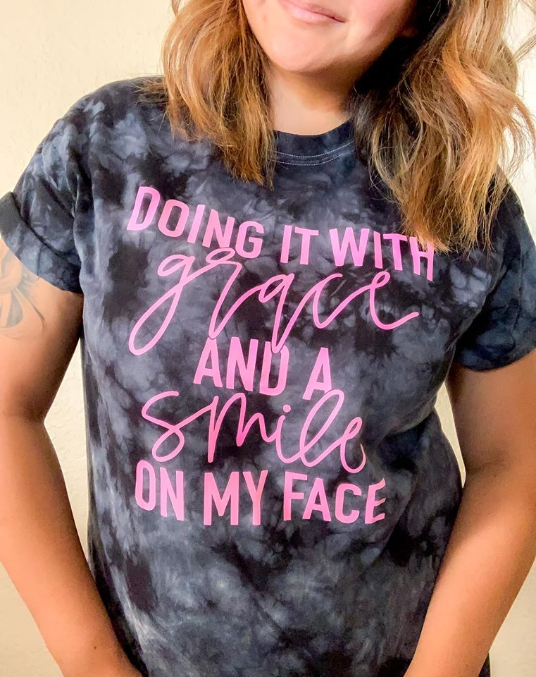 Doing it with Grace and a Smile on my Face - Adult Black Tie Dye Unisex Tee - West+Mak