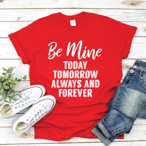 Be Mine - Adult Unisex Short Sleeve Tee - West+Mak