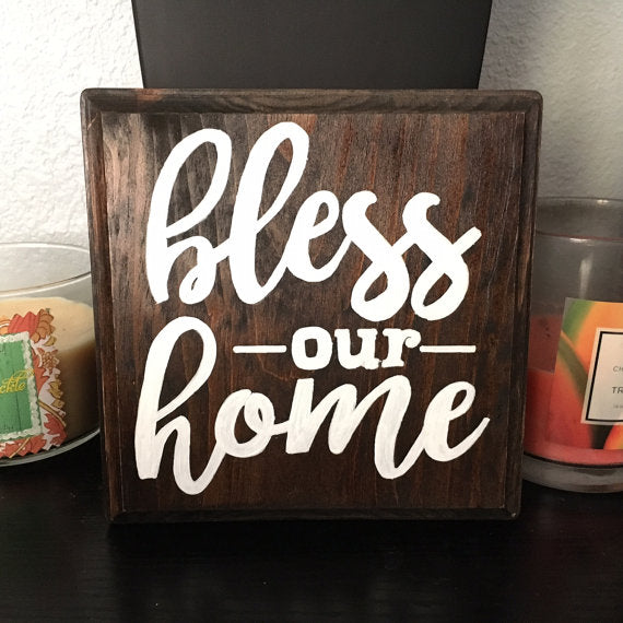 Bless Our Home Sign Wood Sign - West+Mak