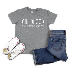Childhood, A Life Far from Ordinary - Kids Tee - West+Mak