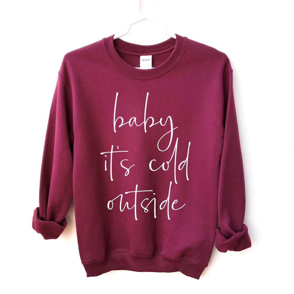 Baby It's Cold Outside - Adult Unisex Pullover - West+Mak