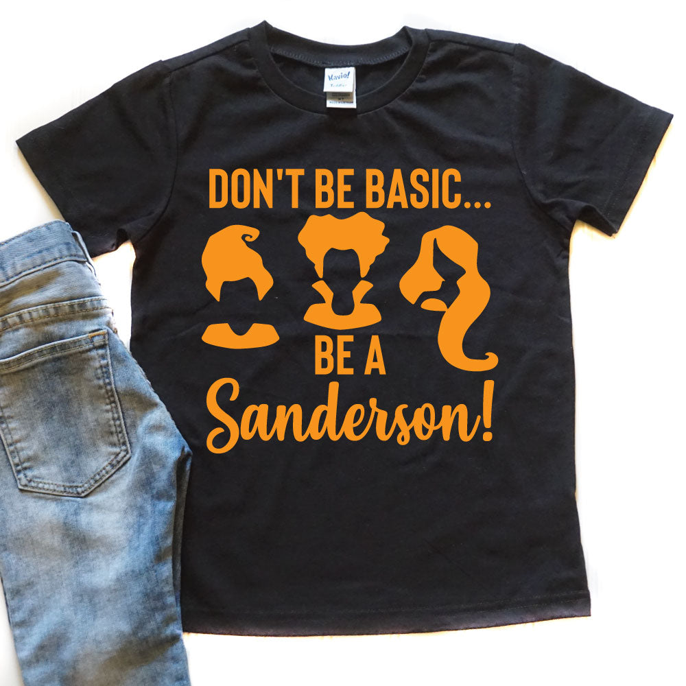 Don't Be Basic, Be a Sanderson - Kid's Black Tee/Hooded Long Sleeve - West+Mak