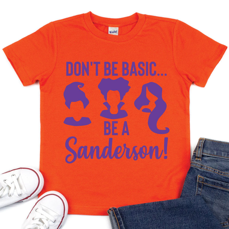 Don't Be Basic, Be a Sanderson - Kid's Orange Short Sleeve Tee - West+Mak