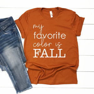 Favorite Color is Fall - Unisex Autumn Short Sleeve Tee - West+Mak