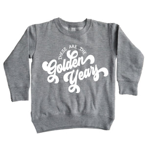These are the Golden Years - Kids Pullover Sweatshirt