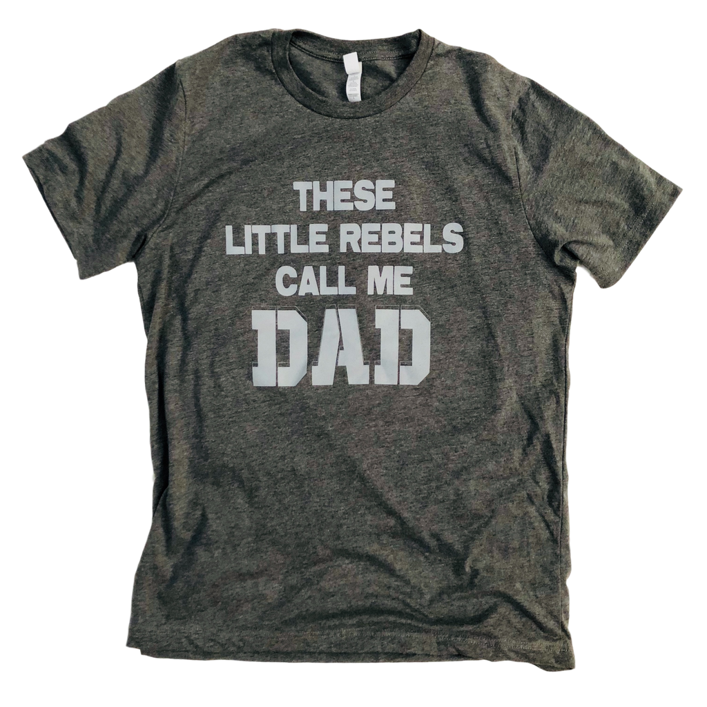 These Little Rebels Call Me Dad - TANK - West+Mak