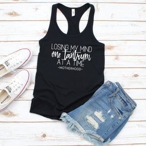 Losing My Mind One Tantrum At A Time - Women's Black Tank - West+Mak
