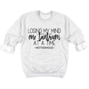 Losing My Mind One Tantrum at a Time - Adult Unisex Pullover - West+Mak