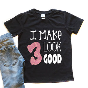 "I Make ""Age"" Look Good - Kid's Birthday Shirt - West+Mak"