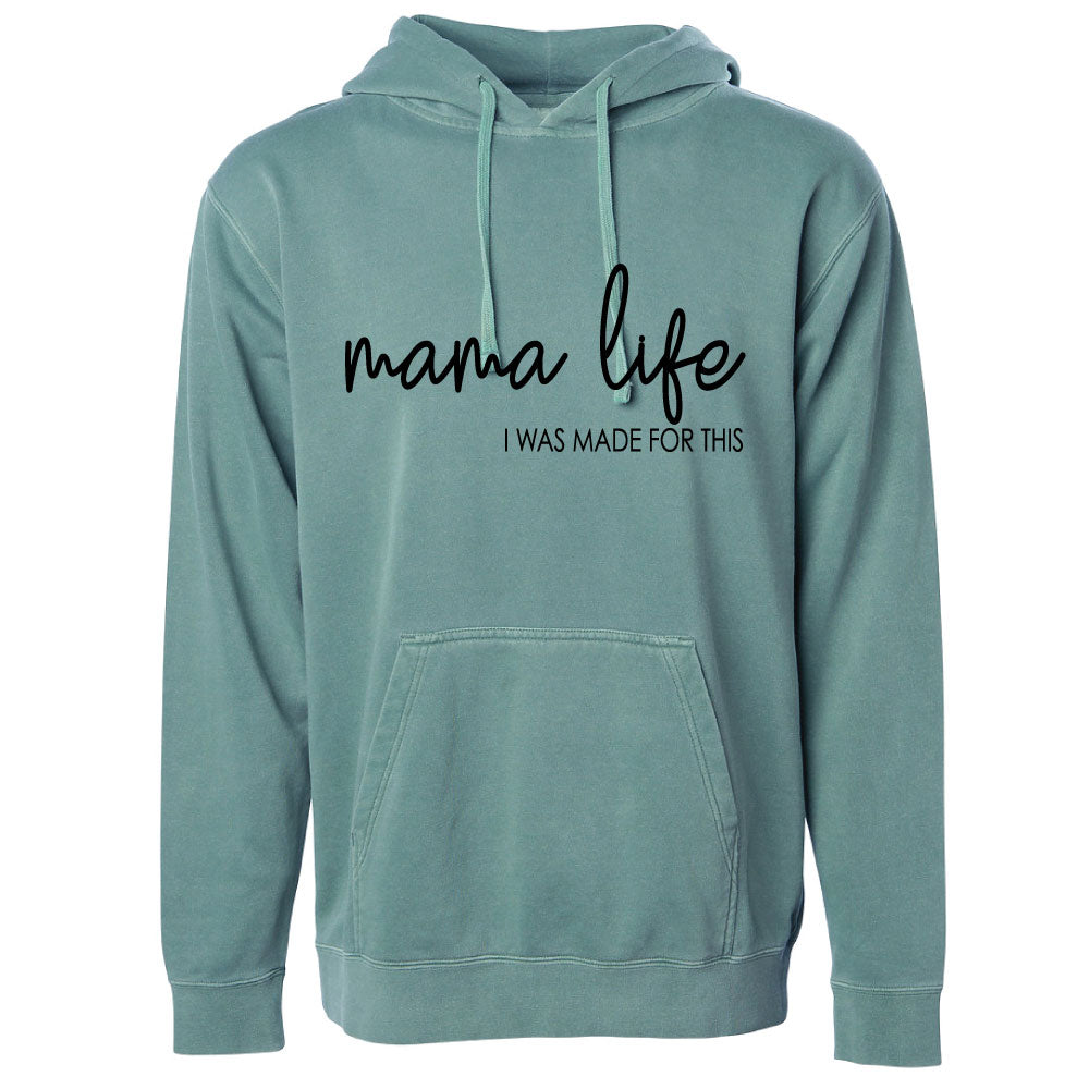Mama Life, I Was Made for This - Unisex Vintage Hoodie Pullover