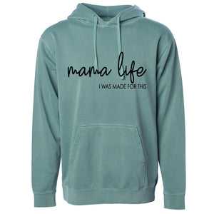Mama Life, I Was Made for This - Unisex Vintage Hoodie Pullover - West+Mak