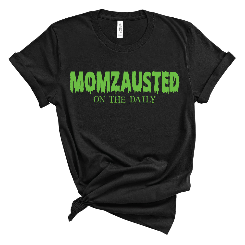 Momzausted on the Daily - Unisex Tee/Pullover - West+Mak