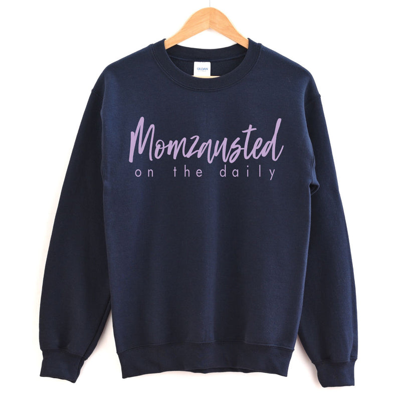 Momzausted on the Daily - Adult Unisex Pullover - West+Mak