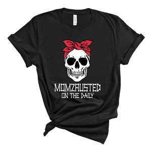 Momzausted on the Daily Skull - Adult Unisex Black Tee - West+Mak