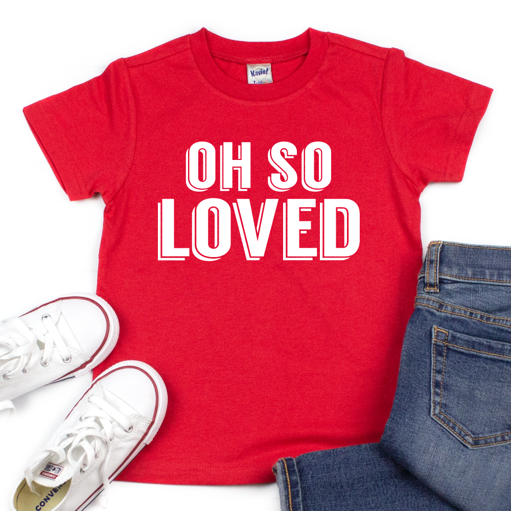 Oh So Loved - Kids VDay Tee - West+Mak