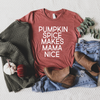 Pumpkin Spice Makes Mama Nice - Unisex Short Sleeve Tee