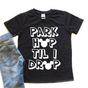 Park Hop Til I Drop - Kid's Tee or Tank - West+Mak