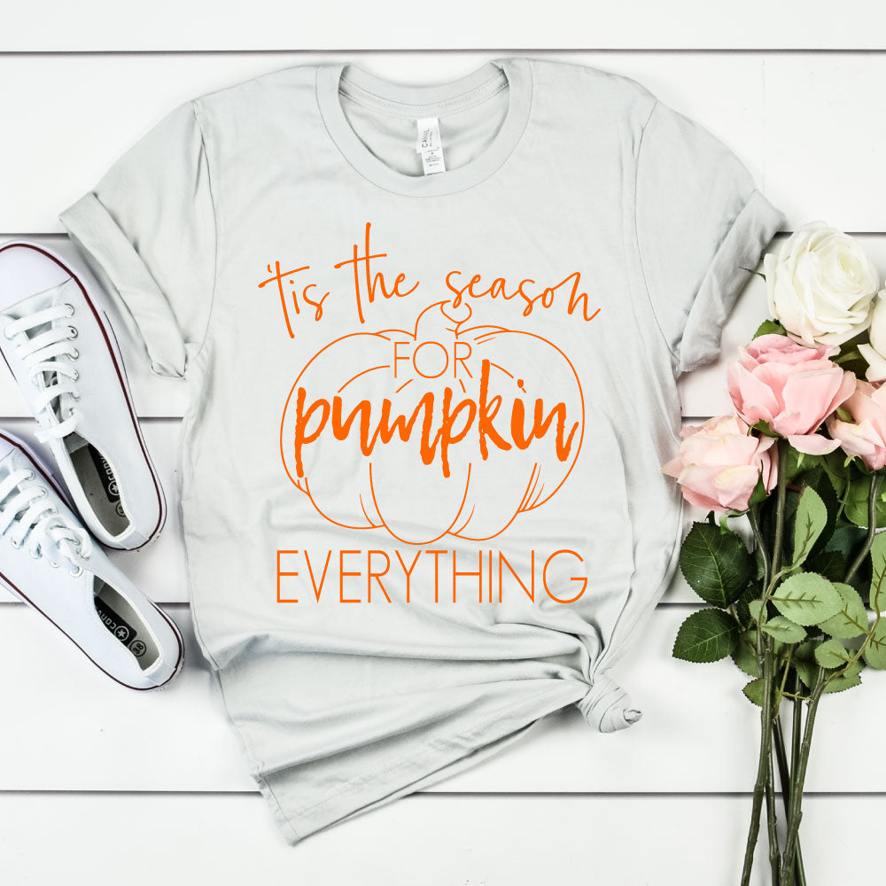Tis the Season for Pumpkin Everything - Unisex Tee - West+Mak