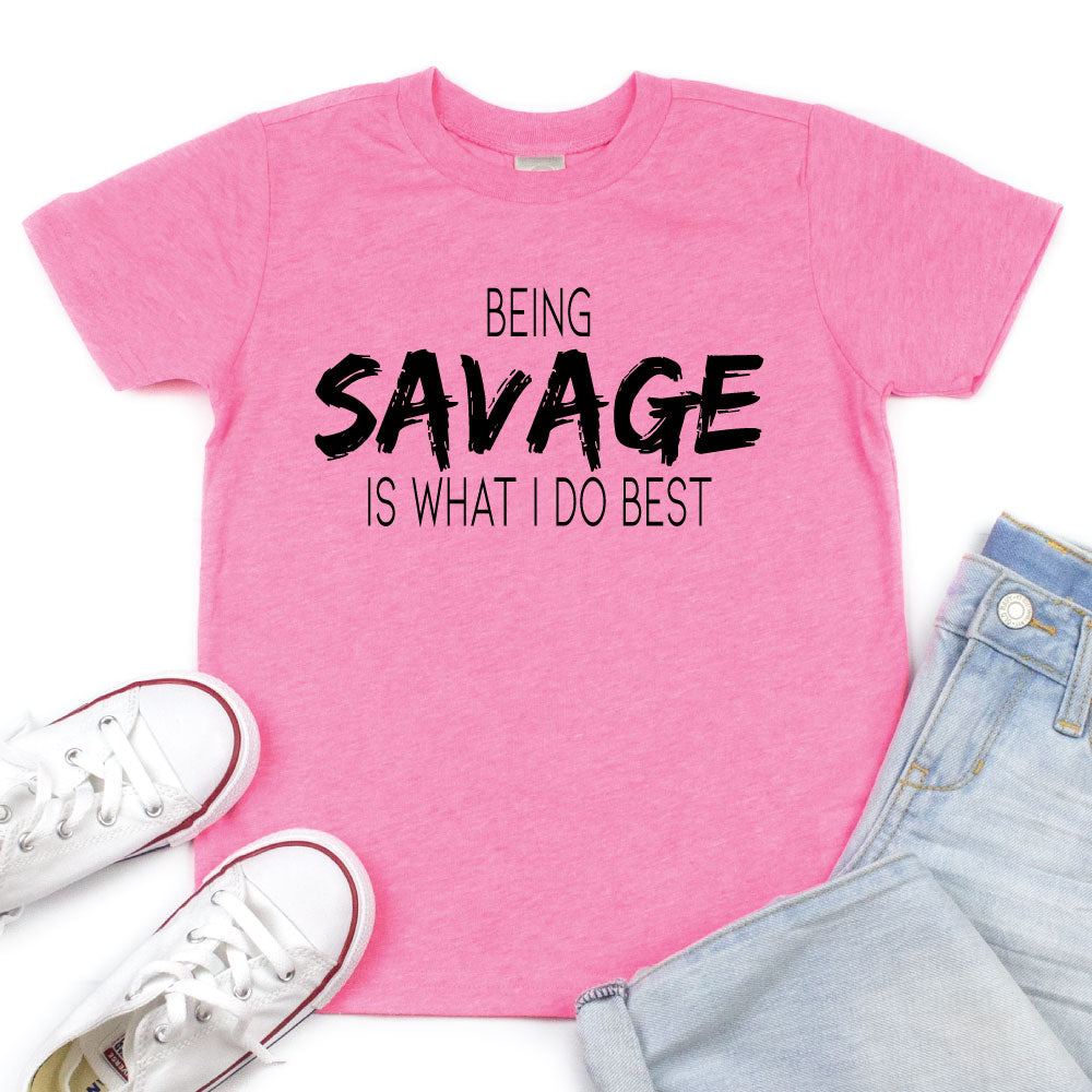 Being Savage is What I Do Best - Kids Tee or Tank - West+Mak