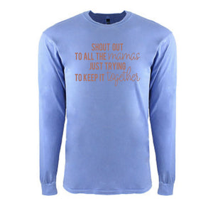 Shout Out to All the Mamas - Unisex Peri Blue Long Sleeve Tee - West+Mak
