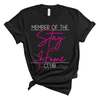 Stay at Home Club - Unisex Short Sleeve Tee - West+Mak