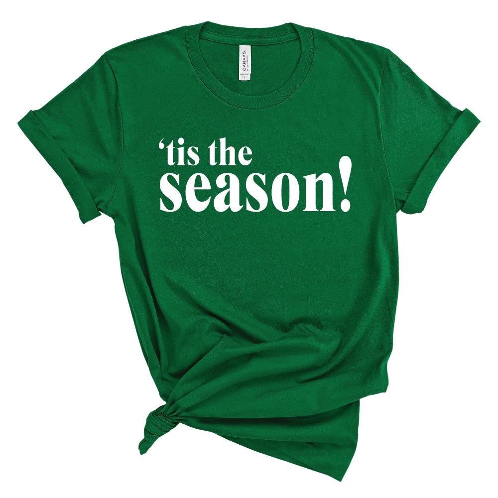 'tis the season! - Adult Unisex Short Sleeve Tee - West+Mak