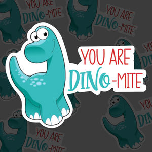 You Are Dino-Mite - Sticker Sheets (3 sheets)