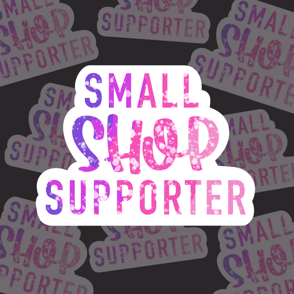 Small Shop Supporter (Purple/Pink) - Sticker Sheets (3 sheets)