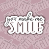 """You Make Me Smile"" Sticker Sheet - 3 Sheets"