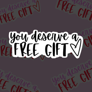 You Deserve a Free Gift - Sticker Sheets (3 sheets)