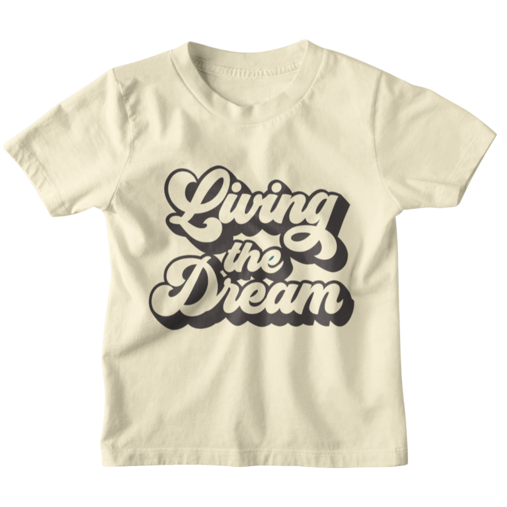 Living the Dream - Kids Tee - West+Mak