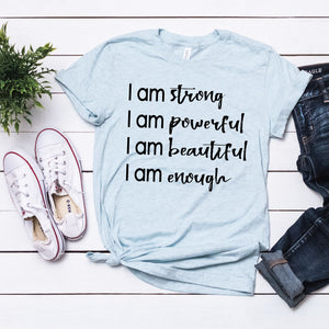 I am Strong, I am Powerful, I am Beautiful, I am Enough - Mantra - West+Mak