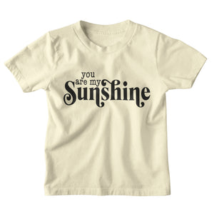 You are my Sunshine - Kids Tee