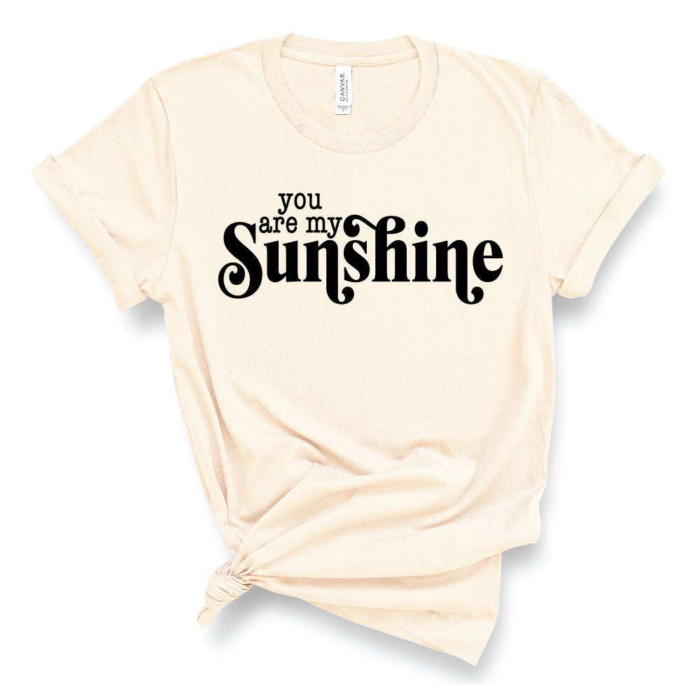You are my Sunshine - Adult Unisex Cream Short Sleeve