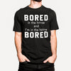 Bored in the House, in the House Bored - Adult Unisex Short Sleeve Tee - West+Mak