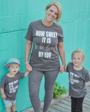 How Sweet It Is To Be Loved By You - Adult Unisex Tee - West+Mak