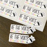"""""""Be the Voice"""" Stickers"""